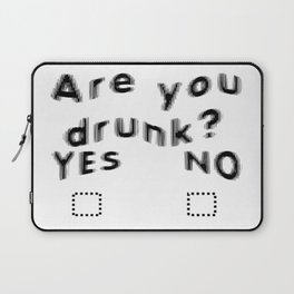 Are You Drunk Test For Partygoers Black Text Laptop Sleeve