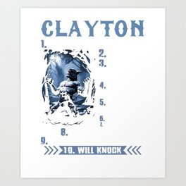 Clayton not one to mess with prideful loyal to a  failt will knock your lights out tattoo Art Print