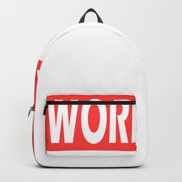 "Hard Working Person? A Tee Saying ""I Work Hard Because Millions On Welfare Depend on Me"" T-shirt Backpack"