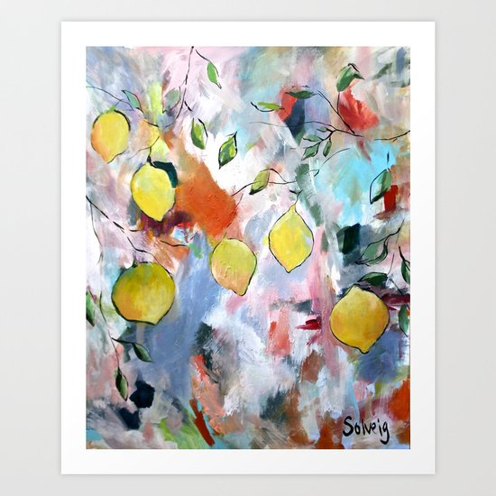 When Life Gives You Lemons, Paint Them Art Print