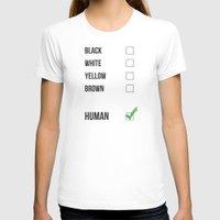 human T-shirts featuring Human by Evie Chong