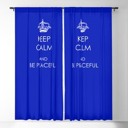 Keep Calm and Be Peaceful Blackout Curtain