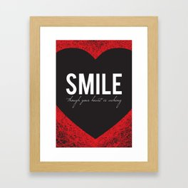 02. Smile though your heart is aching Framed Art Print