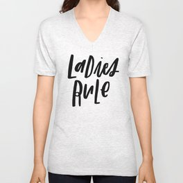 Ladies Rule Unisex V-Neck