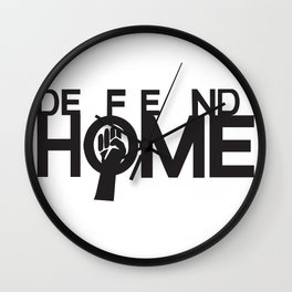 Defend Home Wall Clock