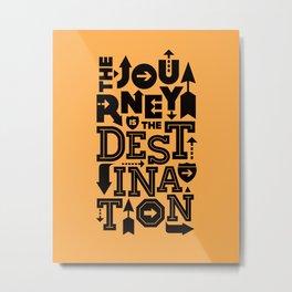 Orange Journey Quote Metal Print