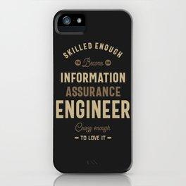 Information Assurance Engineer iPhone Case