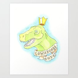 Cowabunga Dude! Art Print