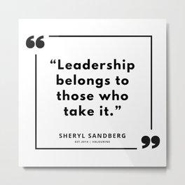 25   | Sheryl Sandberg Quotes | 190902 Metal Print