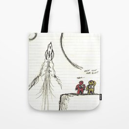Ditched: A Story About Space, Steve, And Having Your Rocketship Stolen Tote Bag