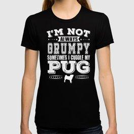 Grumpy Pug Dog Owners Funny Gift T-shirt