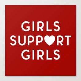 Girls Support Girls Feminist Quote Canvas Print