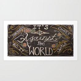 us against the world chalk Art Print