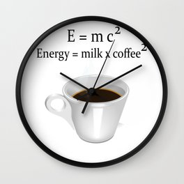 Coffee E=mc2 Wall Clock