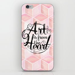 Art Is From The Heart. iPhone Skin