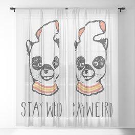 Stay Weird Sheer Curtain