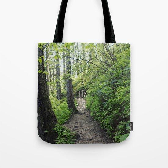 Let's Run Away VII Tote Bag