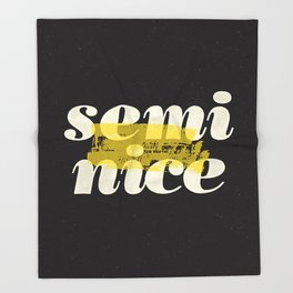 Semi Nice black-white yellow typography poster bedroom wall home decor Throw Blanket