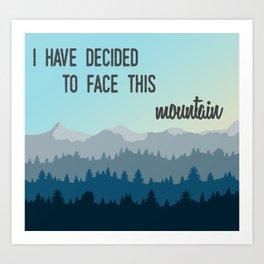 Face This Mountain (Jon Foreman Lyrics Illustration) Art Print