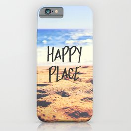 Happy Place Beach iPhone Case