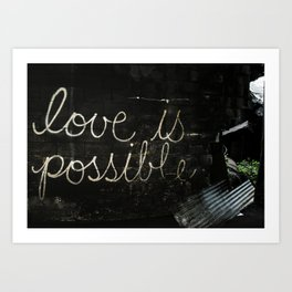 love is possible Art Print