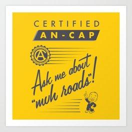 Certified Anarcho-Capitalist Art Print