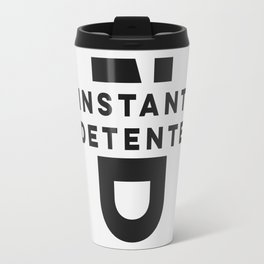 Instant Detente n°1 Travel Mug