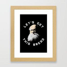KROPOTKIN: LETS GET THIS BREAD Framed Art Print