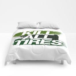 Kill All Tires v4 HQvector Comforters