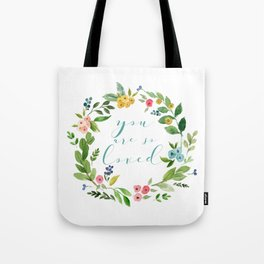 You Are So Loved floral wreath teal Tote Bag