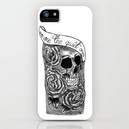 We Are The Quiet Ones Tattoo iPhone Case