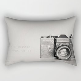 be the person you want to be ...  Rectangular Pillow
