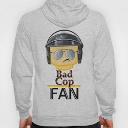 Bad Cop Fan Hoody
