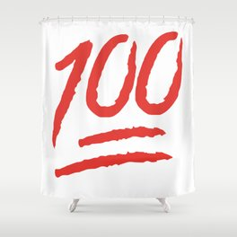 Keep It 100 One Hundred Funny sayings quotes Shower Curtain