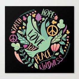 hop Peace And Love joy kindness Canvas Print