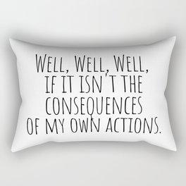Well Well Well  Rectangular Pillow