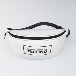 Home For Techno | Electronic Music Gift Idea Fanny Pack