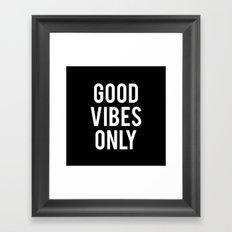 good vibes only (2016) Framed Art Print