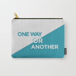 One Way or Another Carry-All Pouch