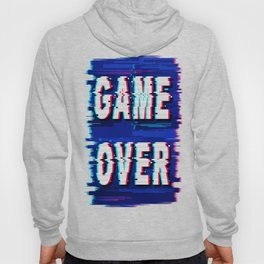 Game Over Glitch Text Distorted Hoody