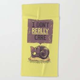 I Dont Care Cat Beach Towel