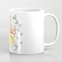 all you need is less. Coffee Mug