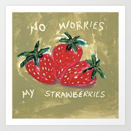 My Strawberries Art Print