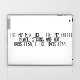 I like Idris Elba Laptop & iPad Skin