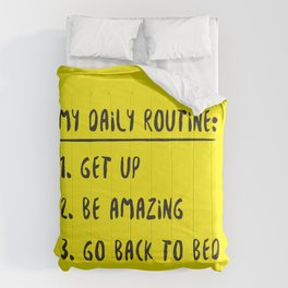 My Daily Routine Comforters