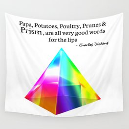 Papa, Potatoes, Prunes, Prism Wall Tapestry
