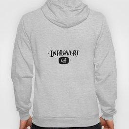 Introvert AF Hoody