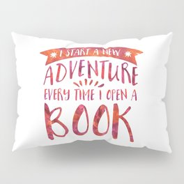 I Start a New Adventure Every Time I Open A Book Watercolour (V2) Pillow Sham