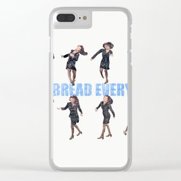 I eat bread everyday Clear iPhone Case
