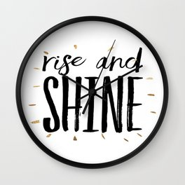 RISE AND SHINE, Inspirational Quote,Motivational Print,Digital Wall Art,Bedroom Decor Wall Clock